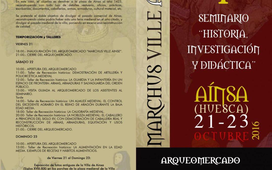 Arqueomercado «Marchus Ville Ainse» 21 al 23 de Octubre Plaza Mayor de Ainsa.