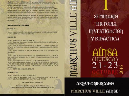 """Arqueomercado """"Marchus Ville Ainse"""" 21 al 23 de Octubre Plaza Mayor de Ainsa."""