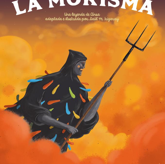 """Libro: """"La Morisma"""", título del libro ilustrado y adaptado  por Saúl M. Irigaray"""